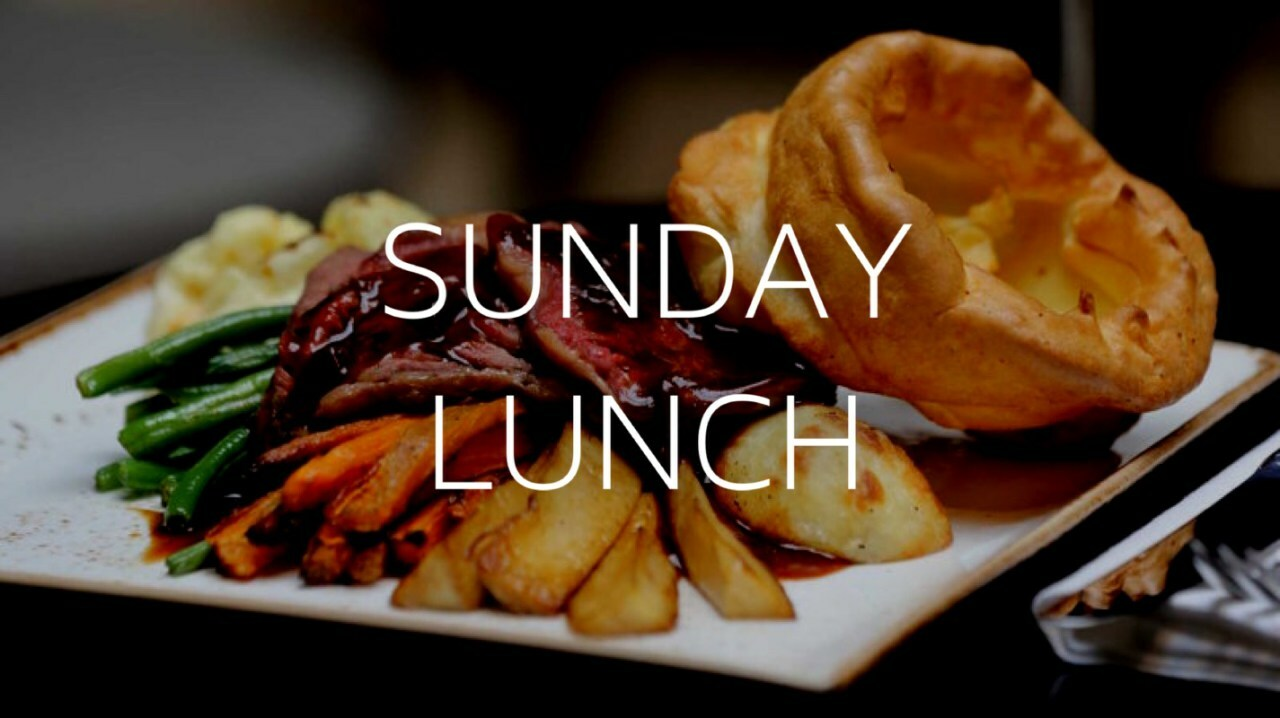 SUNDAY LUNCH SERVED FROM 12pm